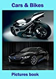 Cars & Bikes: pictures book