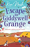 Escape to Giddywell Grange: An uplifting, feel good read that will warm your heart
