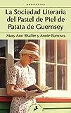 La sociedad literaria y del pastel de piel de patata Guernsey (Salamandra Bolsillo)