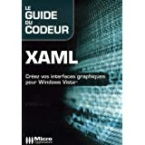 Xaml le guide du codeur