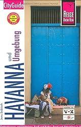 Reise Know-How CityGuide Havanna und Umgebung: Reiseführer für individuelles Entdecken