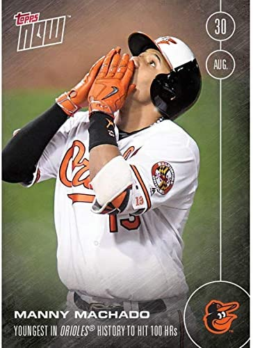 MLB Baltimore Orioles Femmeny Machado 468 Topps Now Trading Card | L'exportation