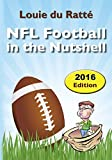 Image de NFL Football in the Nutshell: (Written by the Nut) (English Edition)