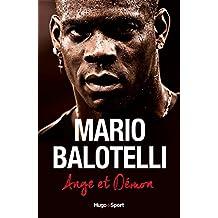Mario Balotelli Ange et Démon