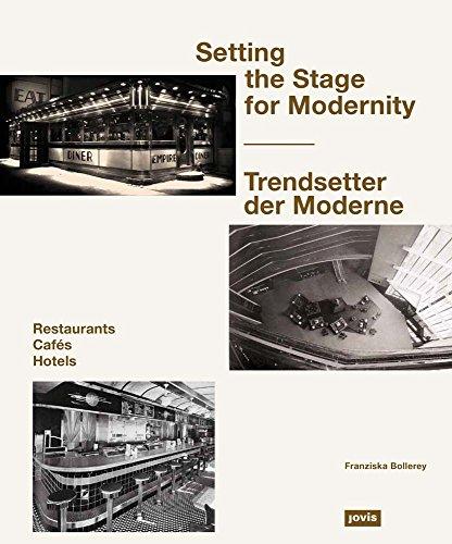 Trendsetter der Moderne: Restaurants, Cafés, Hotels