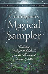 Cunningham's Magical Sampler: Collected Writings and Spells from the Renowned Wiccan Author by Scott Cunningham (2013-01-07)