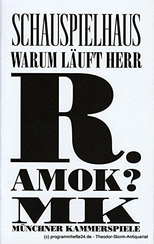 Programmheft Warum läuft Herr R. Amok ? von Rainer Wener Fassbinder, Michael Fengler. Premiere 27. November 2014 im (Kostüme Läuft)