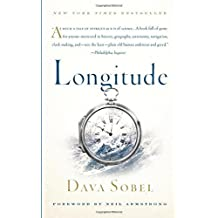 Longitude: The True Story of a Lone Genius Who Solved the Greatest Scientific Problem of His Time by Sobel, Dava (2007) Paperback