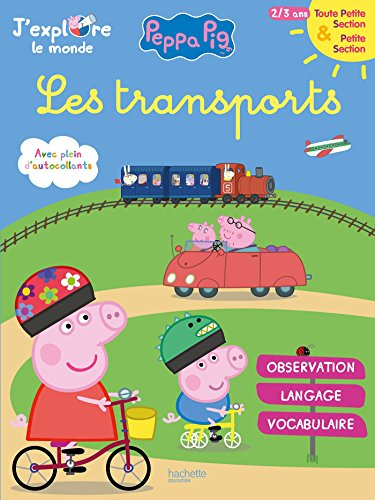 Peppa Pig J'explore le monde : Les transports TPS-PS par Collectif