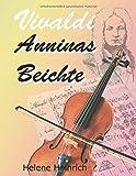 Vivaldi - Anninas Beichte - Helene Heinrich