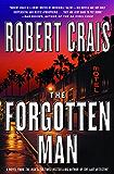 The Forgotten Man: A Novel (An Elvis Cole Novel)