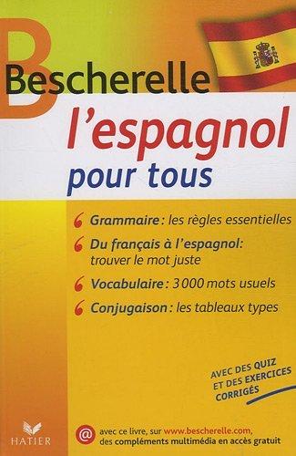 Bescherelle l'Espagnol pour tous by Monica Castillo Lluch (2009-06-24)