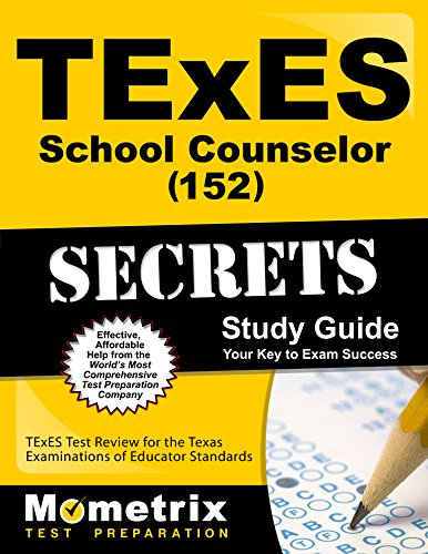 TExES (152) School Counselor Exam Secrets Study Guide: TExES Test Review for the Texas Examinations of Educator Standards