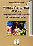 Estimulacion temprana de 0 a 6 años. Vol 1 (Educación especial y dificultades de aprendizaje)
