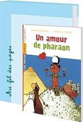 Un amour de pharaon : 24 romans pour la classe + fichier