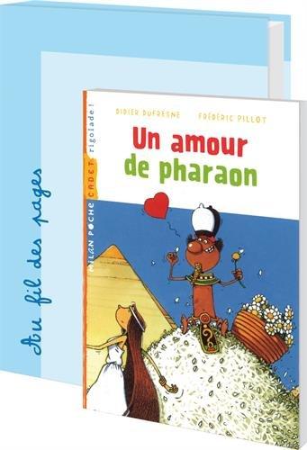 Un amour de pharaon : 30 romans pour la classe + fichier