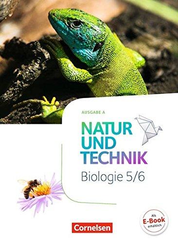 Natur und Technik - Biologie Neubearbeitung - Ausgabe A: 5./6. Schuljahr - Schülerbuch