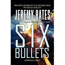 Six Bullets (BookShots): A gripping sci-fi thriller (The Midnight Book Club 5)