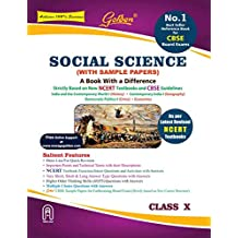 Golden Social Science: (With Sample Papers) A Refresher for Class 10 (For 2019 Final Board Exams)