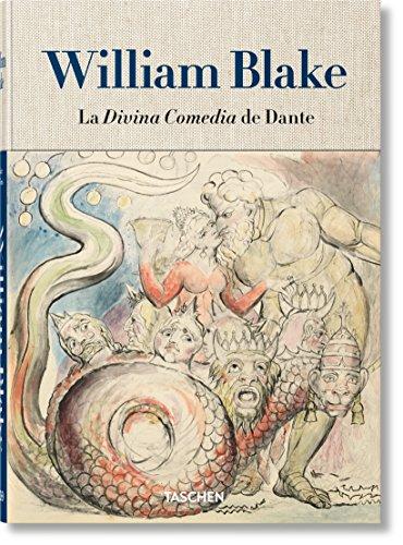 William Blake. Los dibujos para la Divina Comedia de Dante por Sebastian Schütze