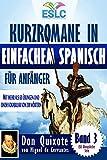 Kurzromane in Einfachem Spanisch für Anfänger mit mehr als 60 Übungen und einem Vokabular mit 200 Wörtern (Spanisch Lernen):