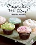Cupcakes & Muffins: Süße Verführung im Kleinformat