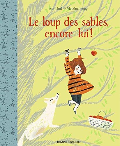 LOUP DES SABLES (LE) - Encore lui ! -T2