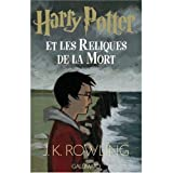 Harry Potter et les Reliques de la Mort (French edition of Harry Potter and the Deathly Hallows) - French and European Publications Inc