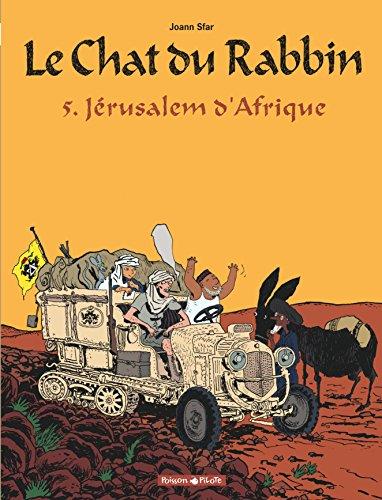 Le Chat du Rabbin  - tome 5 - Jérusalem d'Afrique par Sfar Joann
