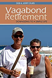 Vagabond Retirement: Downsizing to a simple life