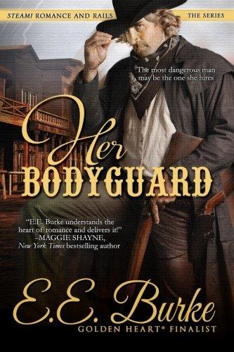 Her Bodyguard: Volume 1 (Steam! Romance and Rails)
