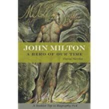 John Milton: A Hero of Our Time