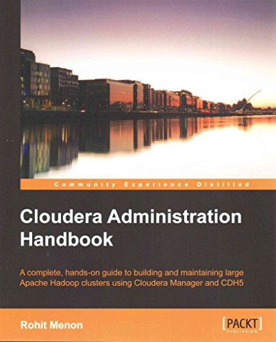 [(Cloudera Administration Handbook)] [By (author) Rohit Menon] published on (July, 2014)