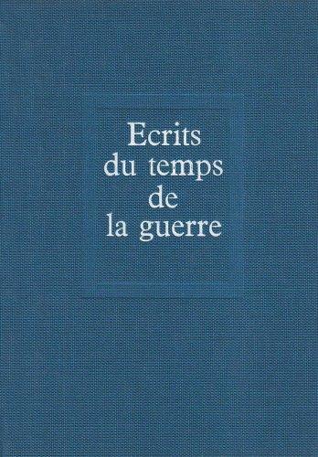 Oeuvres. Ecrits du temps de la guerre (12) par Pierre Teilhard de chardin