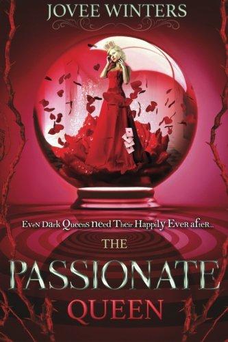 The Passionate Queen: Volume 2
