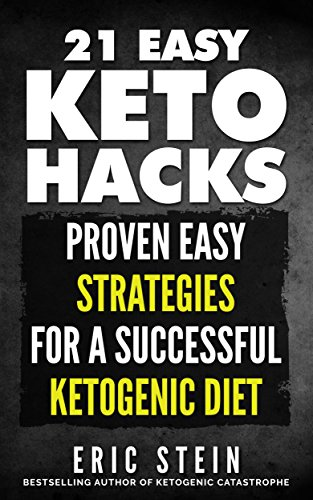 ketogenic-diet-21-easy-keto-hacks-easily-achieve-rapid-permanent-fat-loss-while-boosting-physical-an