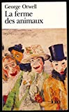 "La ferme des animaux - Traduction de Jean Quéval - Collection ""Folio"", 2006"