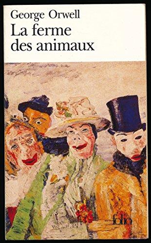 """La ferme des animaux - Traduction de Jean Quéval - Collection """"Folio"""", 2006"""