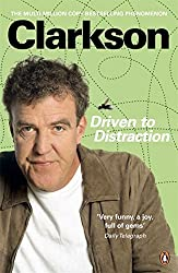 Driven To Distraction by Jeremy Clarkson (2010-07-27)
