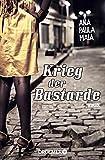 Krieg der Bastarde: Roman von Ana Paula Maia
