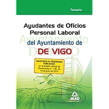 Ayudantes De Oficios Personal Laboral Del Ayuntamiento De Vigo. Temario