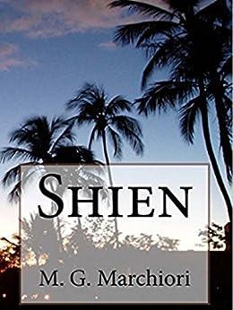 Shien (Italian Edition) by [Marchiori, M. G.]