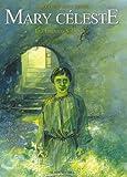 Mary Céleste - Les Enfants Sauvages