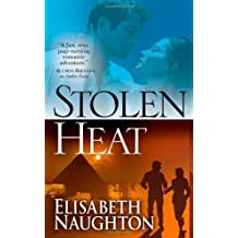 Stolen Heat by Elisabeth Naughton (2009-08-01)