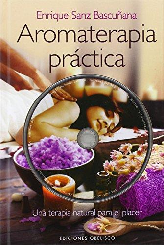Aromaterapia práctica por Enrique Sanz Bascuñana