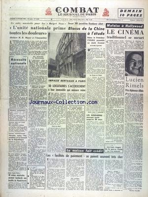 COMBAT [No 2684] du 18/02/1953 - MALAISE A HOLLYWOOD - L'UNITE NATIONALE PRIME TOUTES LES DOULEURS DECLARE MAYER - DEVANT 300 JOURNALISTES EISENHOWER ADMET - BLOCUS DE LA CHINE A L'ETUDE - LUCIEN RIMELS PRIX ALPHONSE-ALLAIS - IMPASSE BERTHAUD A PARIS - L'IMMEUBLE EST EN RUINE - LES 3 VISAGES DE LA GUERRE FROIDE PAR DELBARS - LES FACILITES DE PAIEMENT SE PAIENT SOUVENT TRES