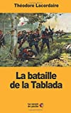 La bataille de la Tablada