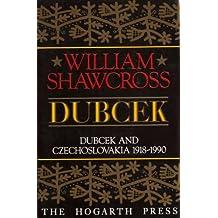 Dubcek: Dubcek and Czechoslovakia, 1968-90