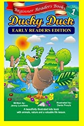 Beginner Readers Books: Ducky Duck (Early Readers Edition) 1st Grade Site Words: Levels 1 & 2 by Jenny Loveless (2014-07-20)