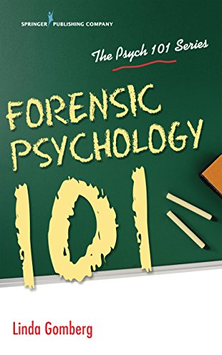 Forensic Psychology 101 (psych 101) por Linda, Jd, Phd Gomberg